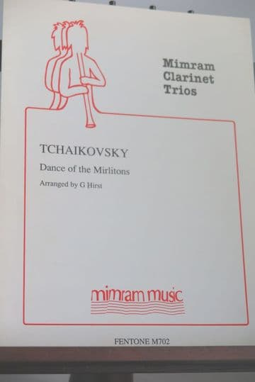 Tchaikovsky P - Dance of the Mirlitons for Clarinet Trio arr Hirst G